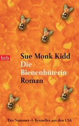 Sue Monk  Kidd - Die Bienenhüterin