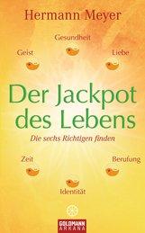 Hermann  Meyer - Der Jackpot des Lebens
