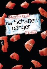Monika  Feth - Der Schattengänger
