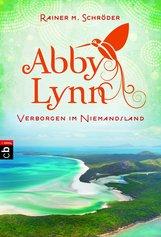 Rainer M.  Schröder - Abby Lynn - Verborgen im Niemandsland