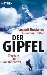 Anatoli  Boukreev, G. Weston  DeWalt - Der Gipfel