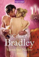 Celeste  Bradley - Verruchte Nächte