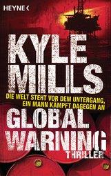 Kyle  Mills - Global Warning