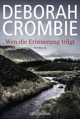 Deborah  Crombie - Wen die Erinnerung trügt