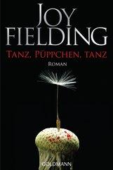 Joy  Fielding - Tanz, Püppchen, tanz
