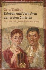 Gerd  Theißen - Erleben und Verhalten der ersten Christen