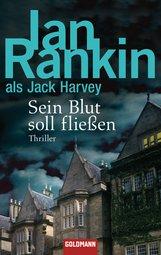 Ian  Rankin - Sein Blut soll fließen