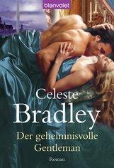 Celeste  Bradley - Der geheimnisvolle Gentleman