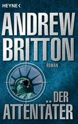 Andrew  Britton - Der Attentäter