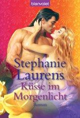 Stephanie  Laurens - Küsse im Morgenlicht