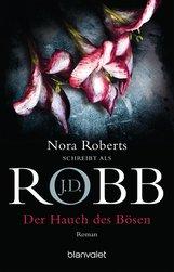 J.D.  Robb - Der Hauch des Bösen