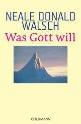 Neale Donald  Walsch - Was Gott will