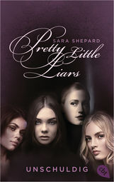 Sara  Shepard - Pretty Little Liars - Unschuldig