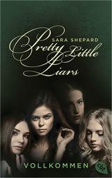 Sara  Shepard - Pretty Little Liars - Vollkommen