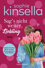 Sophie  Kinsella - Sag's nicht weiter, Liebling