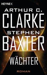 Stephen  Baxter, Arthur C.  Clarke - Wächter
