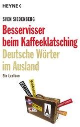 Sven  Siedenberg - Besservisser beim Kaffeeklatsching