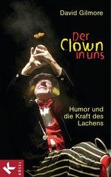 David  Gilmore - Der Clown in uns