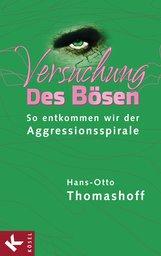 Hans-Otto  Thomashoff - Versuchung des Bösen