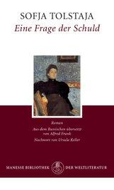 Sofja  Tolstaja - Eine Frage der Schuld
