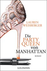Lauren  Weisberger - Die Party Queen von Manhattan