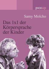 Samy  Molcho - Das 1x1 der Körpersprache der Kinder