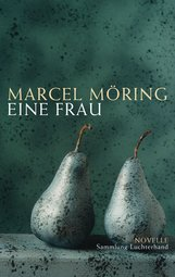 Marcel  Möring - Eine Frau