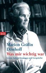 Marion Gräfin  Dönhoff - Was mir wichtig war