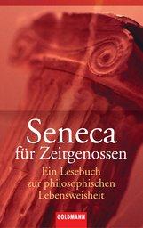 Josef M.  Werle  (Hrsg.) - Seneca für Zeitgenossen