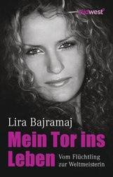 Lira  Bajramaj - Mein Tor ins Leben