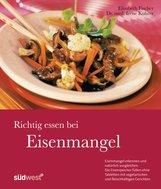 Irene  Kührer, Elisabeth  Fischer - Richtig essen bei Eisenmangel