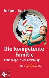 Jesper  Juul - Die kompetente Familie