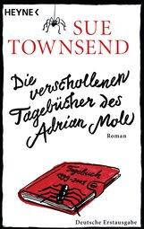 Sue  Townsend - Die verschollenen Tagebücher des Adrian Mole