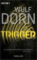 Wulf  Dorn - Trigger