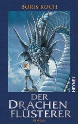 Boris  Koch - Der Drachenflüsterer