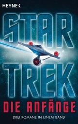 Vonda N.  McIntyre, Margaret Wander  Bonanno, Diane  Carey - Star Trek - Die Anfänge
