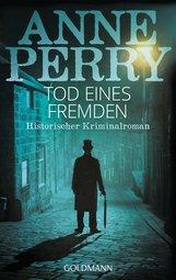 Anne  Perry - Tod eines Fremden