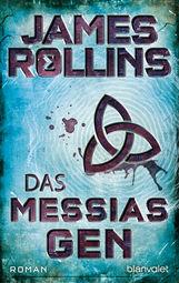 James  Rollins - Das Messias-Gen