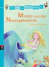 Patricia  Schröder - Erst ich ein Stück, dann du - Mirella und das Nixen-Geheimnis