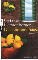 Stefanie  Gerstenberger - Das Limonenhaus