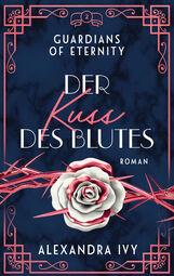 Alexandra  Ivy - Der Kuss des Blutes