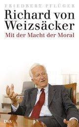 Friedbert  Pflüger - Richard von Weizsäcker