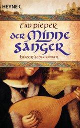 Tim  Pieper - Der Minnesänger