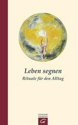 Hermann  Schoenauer - Leben segnen