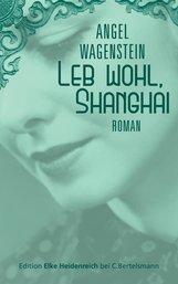 Angel  Wagenstein - Leb wohl, Shanghai