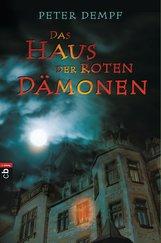 Peter  Dempf - Das Haus der roten Dämonen
