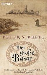 Peter V.  Brett - Der große Basar
