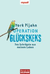 York  Pijahn - Operation Glückskeks