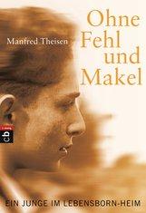 Manfred  Theisen - Ohne Fehl und Makel