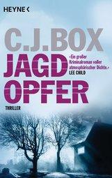 C.J.  Box - Jagdopfer